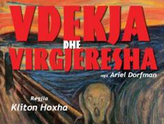 Ne Teatrin Kombetar vihet shfaqja 'Vdekja dhe virgjeresha'